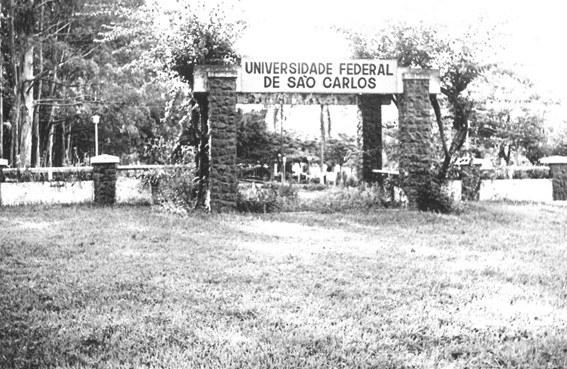 Portal da UFSCar no início dos anos 70, quando a UFSCar e o DEMa iniciaram suas atividades.